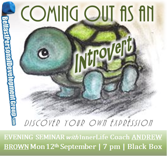 """Coming Out As An Introvert"" Seminar @ The Green Room"