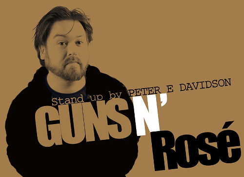 Belfast Comedy Festival Presents: Guns N Rosé with Peter E Davidson @ The Green Room