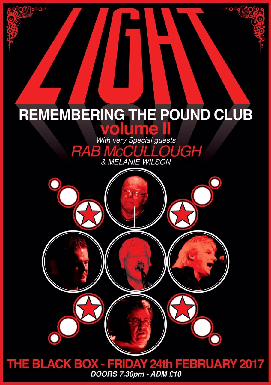 LIGHT - Remembering the Pound Club - Volume II @ Black Box