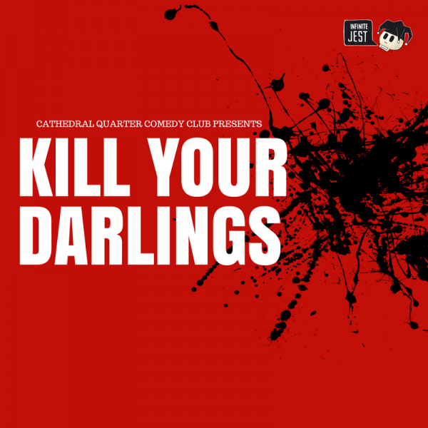 Kill Your Darlings @ The Green Room
