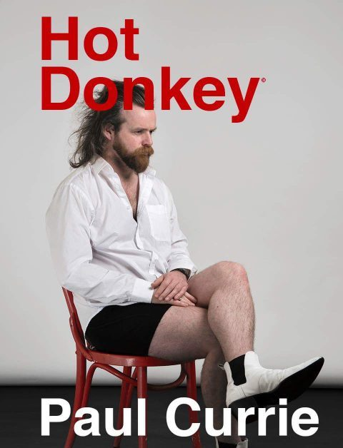HOT DONKEY - PAUL CURRIE @ The Green Room