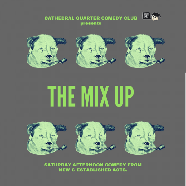 CQ Comedy Club: The Mix Up @ The Green Room