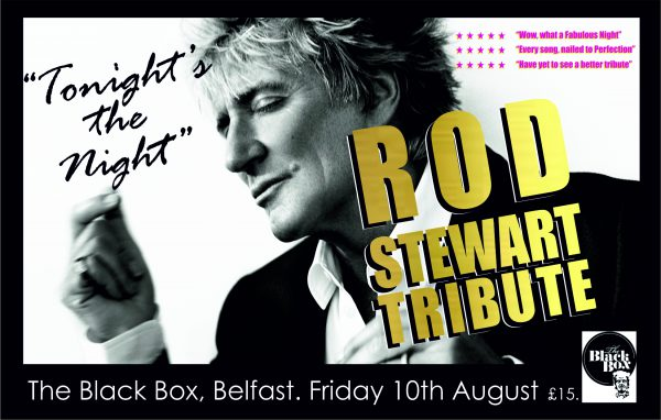'tonight's the night' - no.1 rod stewart tribute show @ The Black Box