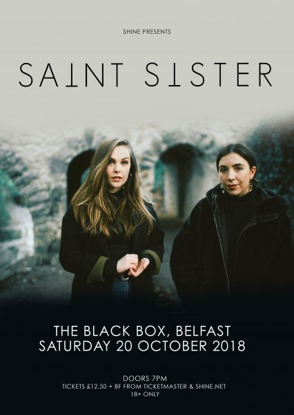 Shine Presents: SAINT SISTER & Guests @ The Black Box