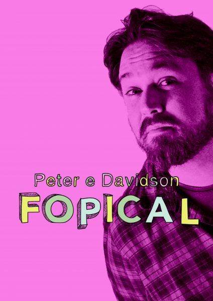 Comedy Lab: Peter E Davidson: Fopical @ The Green Room