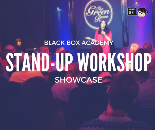 Comedy Lab: Black Box Academy Stand-Up Workshop Showcase @ The Green Room