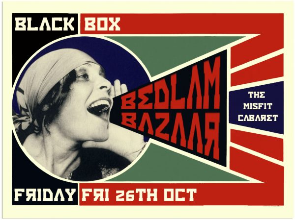 Bedlam Bazaar @ The Black Box