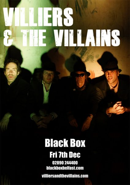 VILLIERS AND THE VILLAINS @ The Black Box