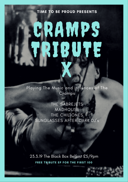 TIME TO BE PROUD'S 10TH ANNUAL TRIBUTE NIGHT TO CELEBRATE THE LIFE AND MUSIC OF LUX INTERIOR (1946-2009) & THE CRAMPS @ The Black Box