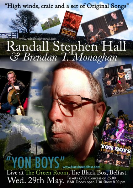 Randall Stephen Hall and Brendan T. Monaghan @ The Green Room