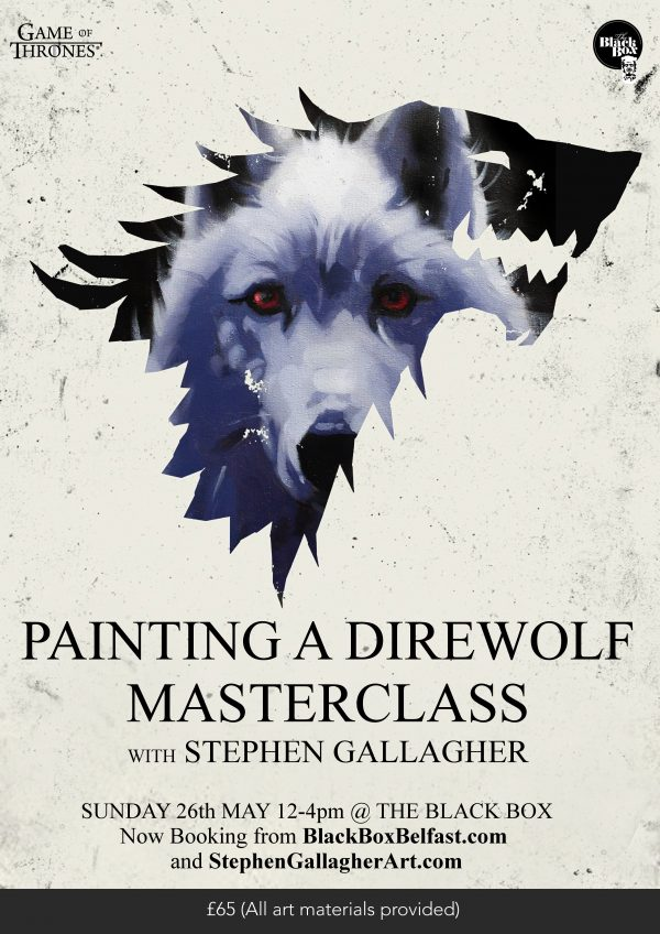 Painting a Direwolf Masterclass @ The Green Room
