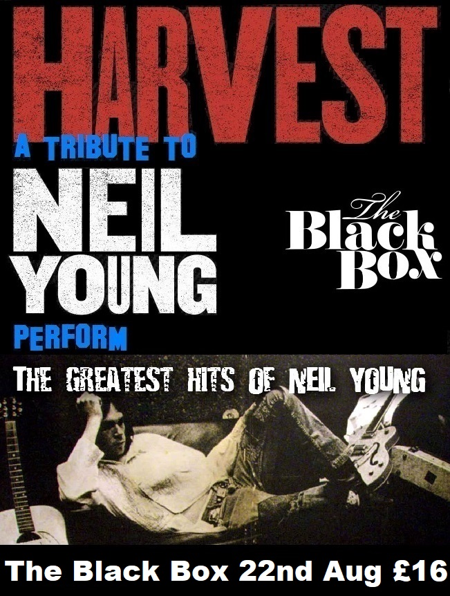 POSTPONED-Harvest (a tribute to Neil Young) @ The Black Box
