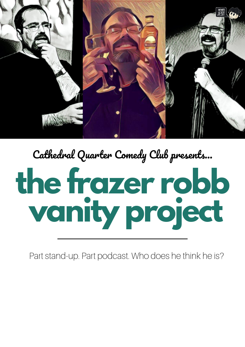 Saturday Comedy: The Frazer Robb Vanity Project @ The Green Room