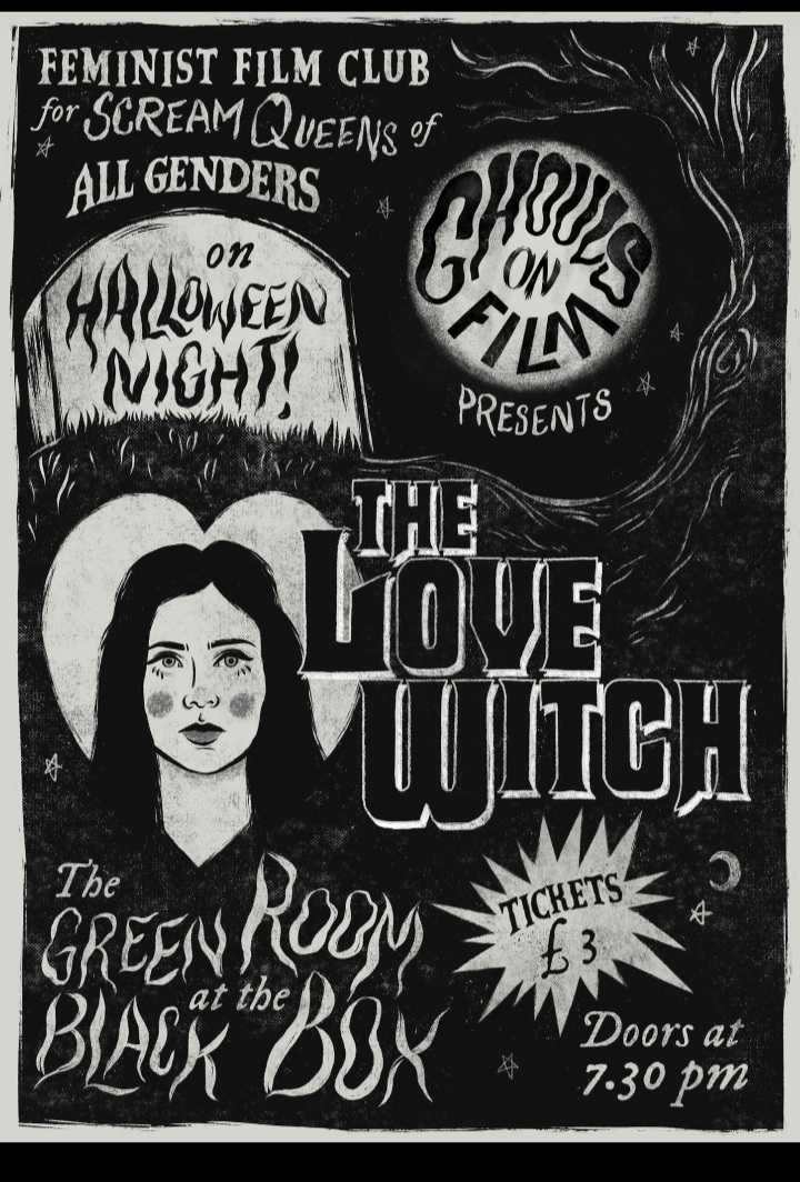 Ghouls on Film- The Love Witch